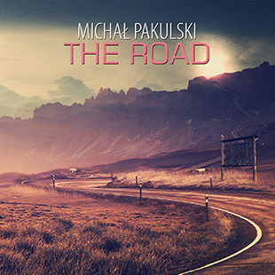 Michal Pakulski - The Road
